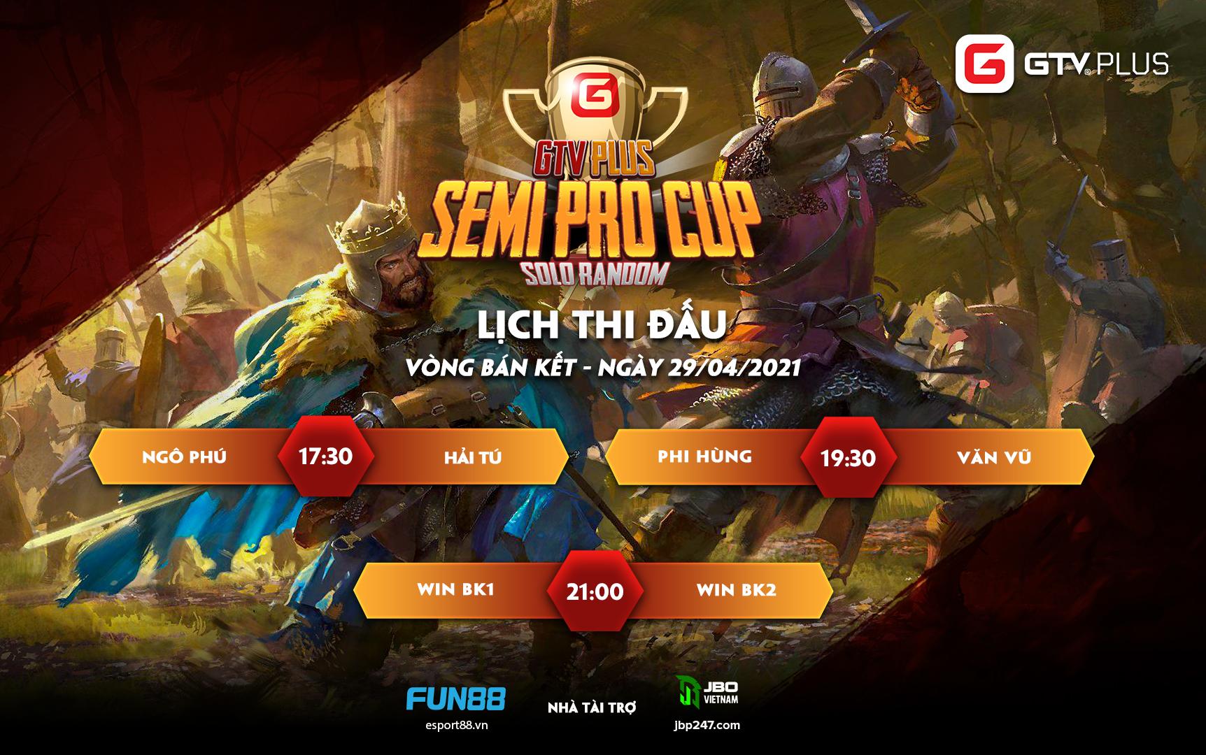 Lịch thi đấu ngày thi đấu ngày 29 tháng 4 Giải đấu GTV Semi Pro Cup 2021