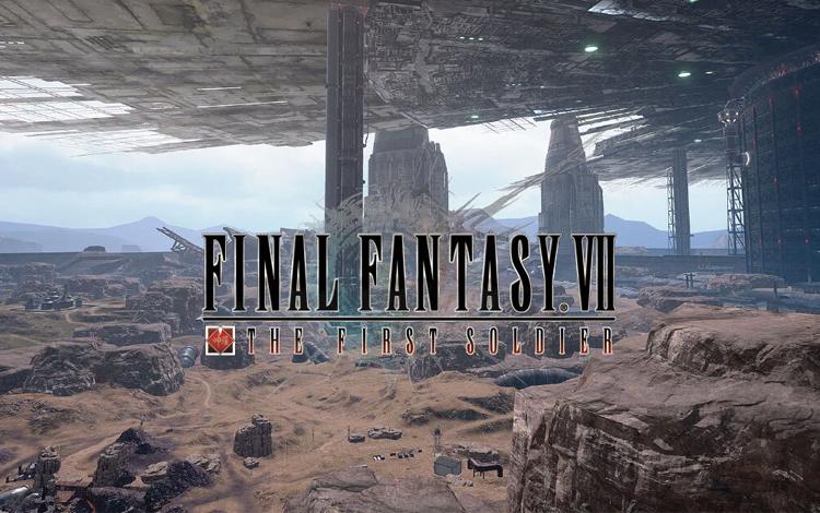 Tựa game mobile - Final Fantasy VII The First Soldier mở đăng ký thử nghiệm!