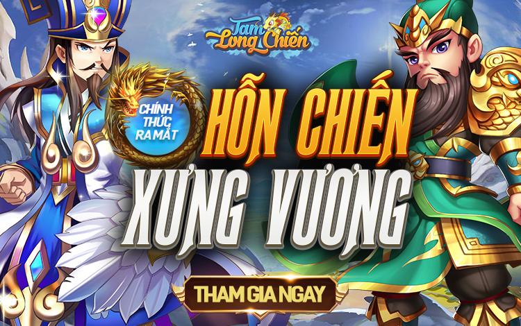 Chính thức ra mắt siêu phẩm game Tam Long Chiến