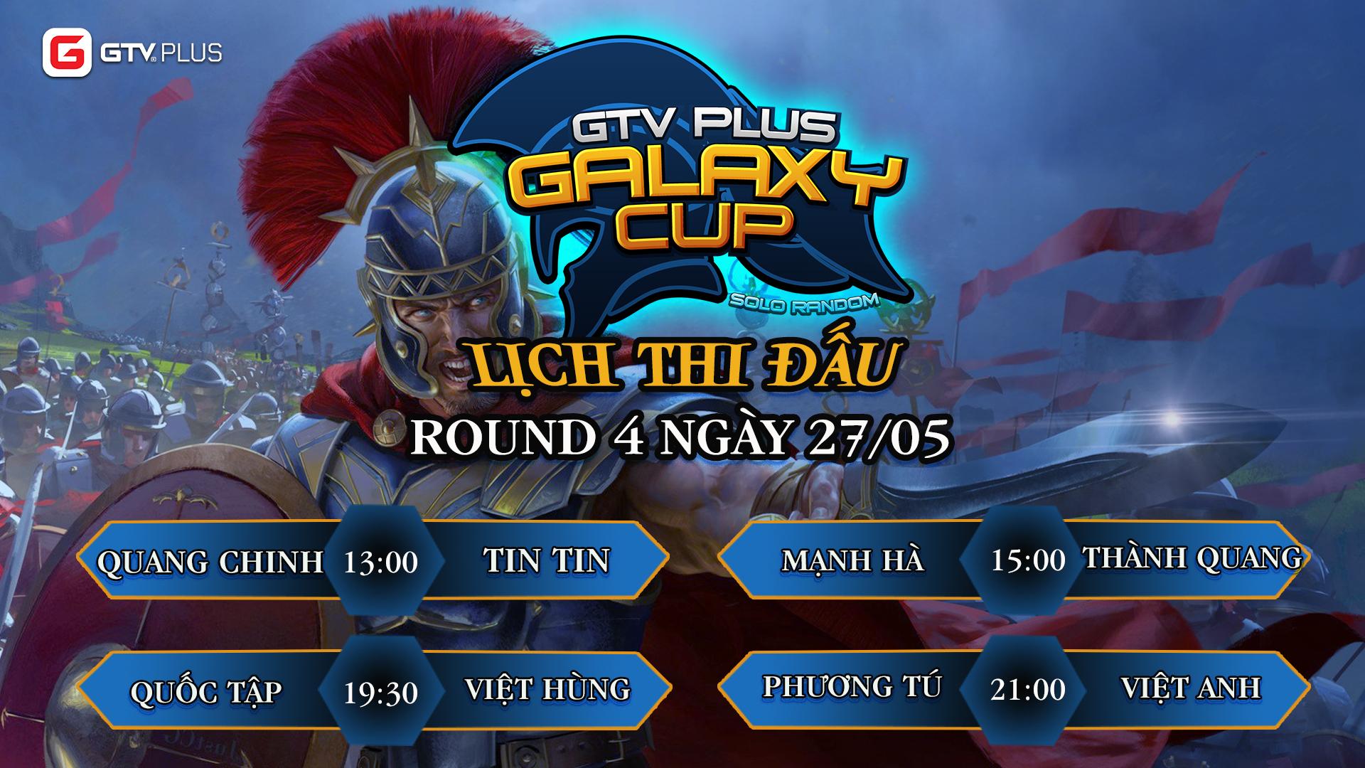Lịch thi đấu ngày thi đấu ngày 27 tháng 5 Giải đấu AOE GTV PLUS GALAXY CUP 2021