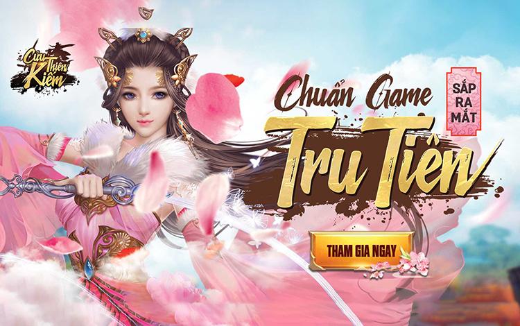 Cửu Thiên Kiếm - Tựa game chuẩn cốt chuyện Tru Tiên ấn định ngày ra mắt