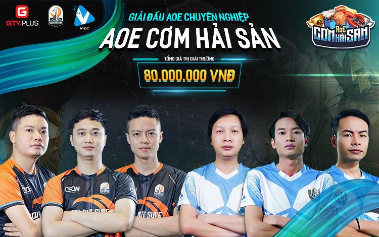 Lộ diện 6 gương mặt đầy chất lượng tham gia giải đấu AoE Cơm Hải Sản