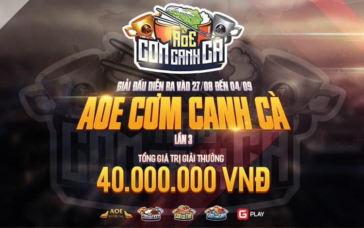 Thông cáo báo chí giải đấu AoE Cơm Canh Cà lần 3