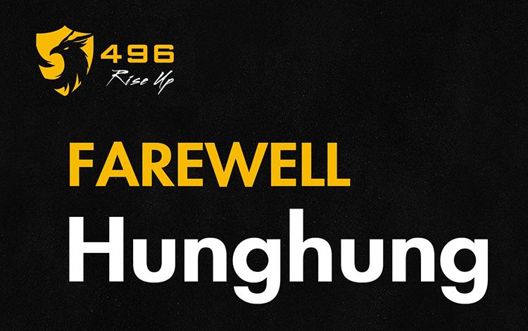 HungHung rời team, 496 Gaming chỉ còn duy nhất một thành viên
