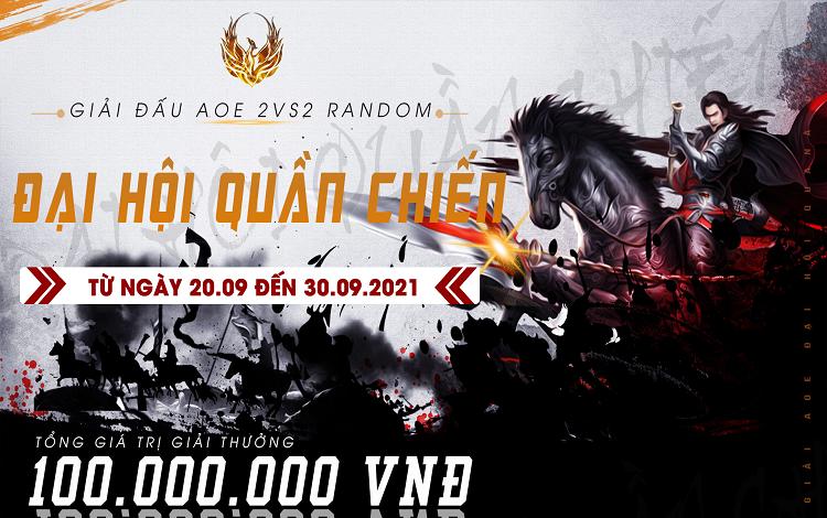 Thông báo về giải đấu AoE Đại Hội Quần Chiến Tháng 9, đi tìm cặp đôi mạnh nhất 22 Random Việt Nam