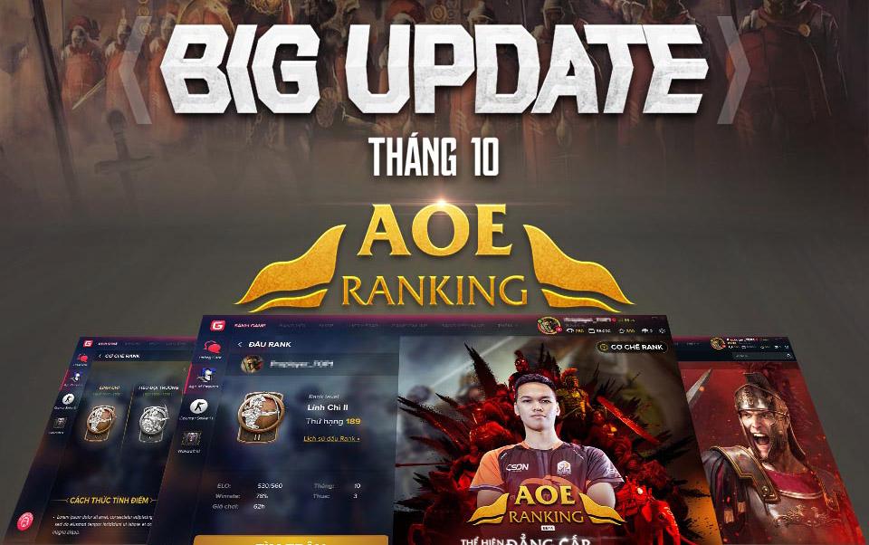 Sau nhiều ngày chờ đợi, GPlay chính thức cho ra mắt phiên bản AoE Ranking