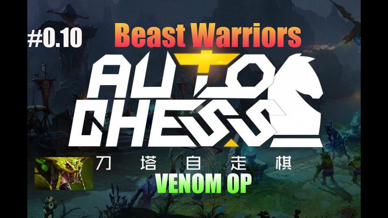 [Dota Auto Chess] Hướng dẫn chơi đội hình Beast Warrior cho người mới by Chanh Mao