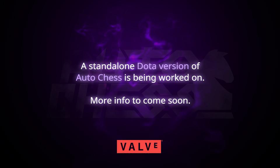[Dota Auto Chess] Valve xác nhận đưa Auto Chess thành một tựa game độc lập với Dota2