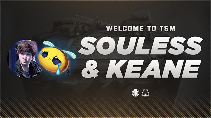 [LMHT - ĐTCL] TSM kí hợp đồng với Keane và Souless, tham vọng bá chủ ĐTCL