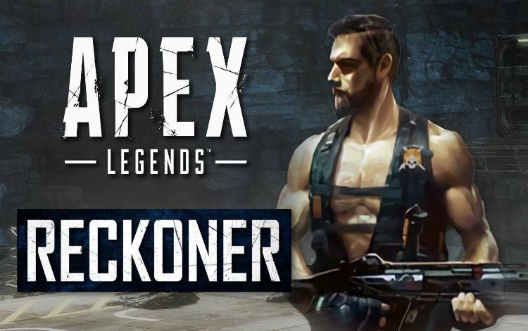 Thông tin chi tiết về kỹ năng của Reckoner – Legend bị leak trong Apex Legends