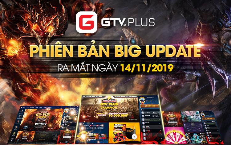 GTV Plus chính thức công bố ngày Big Update