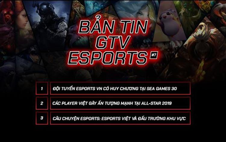 Bản tin GTV eSports: eSports Việt và đấu trường khu vực