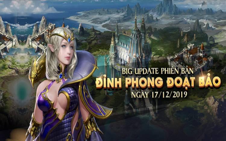 Có gì HOT trong bản Big Update đầu tiên Đỉnh Phong Đoạt Bảo  của Thiên Sứ Mobile?