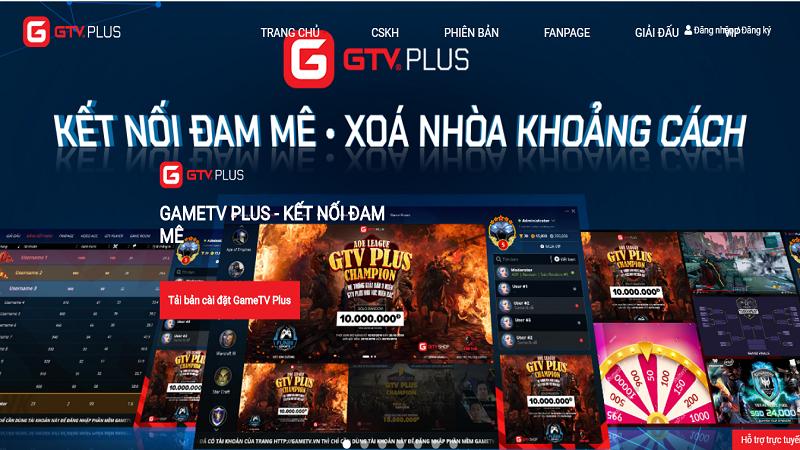 """GTV Plus - Nền tảng kết nối game offline """"made in Vietnam"""" đáng trải nghiệm dành cho game thủ Việt"""