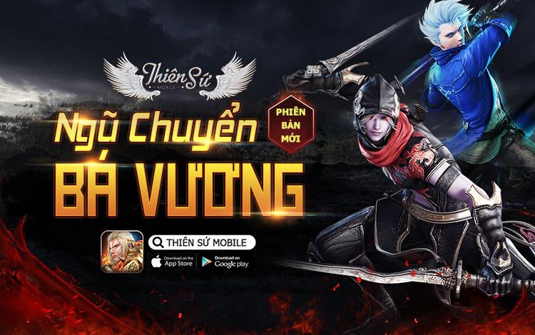 """Thiên Sứ Mobile tiếp tục ra mắt bản update mới mang tên Ngũ Chuyển Bá Vương, nâng cấp sức mạnh """"cực đại"""" cho game thủ"""