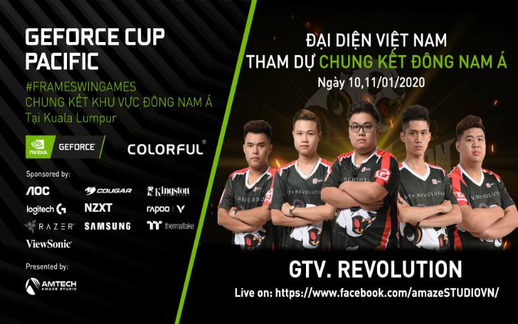 Cùng cổ vũ GTV.Revolution tại vòng chung kết Geforce Cup Grand Finals trị giá 20,000 đô la