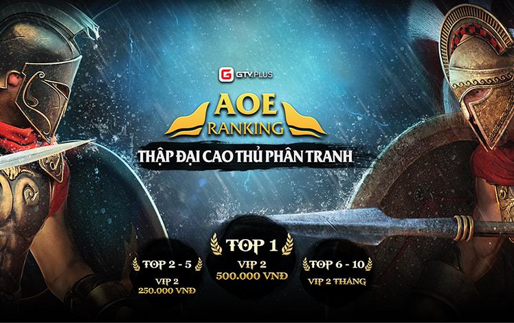 AoE Ranking GTV Plus - Thập Đại Cao Thủ Phân Tranh gọi tên 10 game thủ xuất sắc nhất