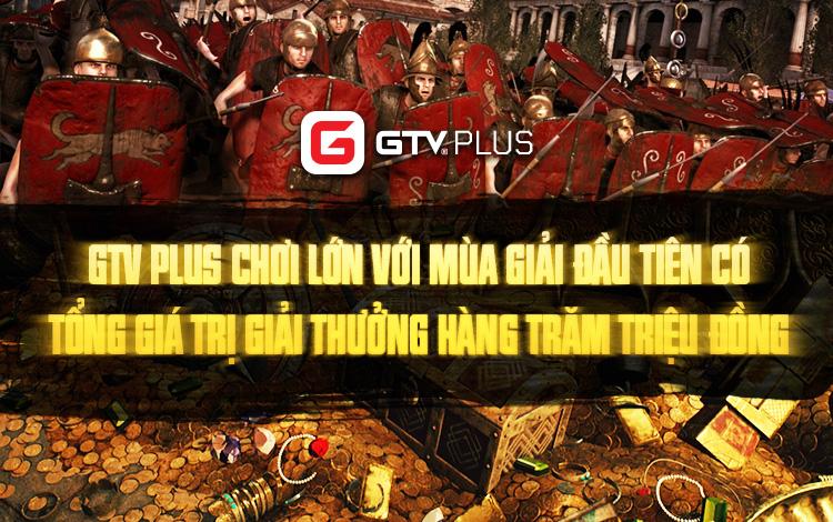 GTV Plus chơi lớn với mùa giải đầu tiên có tổng giá trị giải thưởng hàng trăm triệu đồng