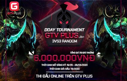 D-Day Tournament GTV Plus lần 1