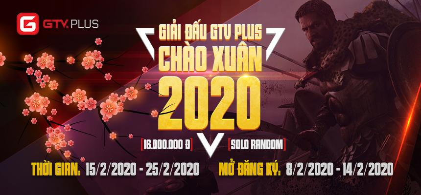 GIẢI ĐẤU AOE GTV PLUS CHÀO XUÂN 2020 - MỞ CỔNG ĐĂNG KÝ